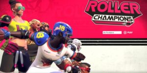 Roller Champions hands-on premiere: Ubisoft's fun, F2P answer to Rocket League