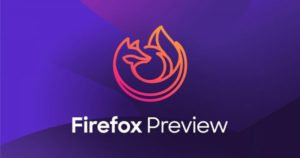 Firefox Preview is Here to Make Your Browsing Private Without Cutting Features